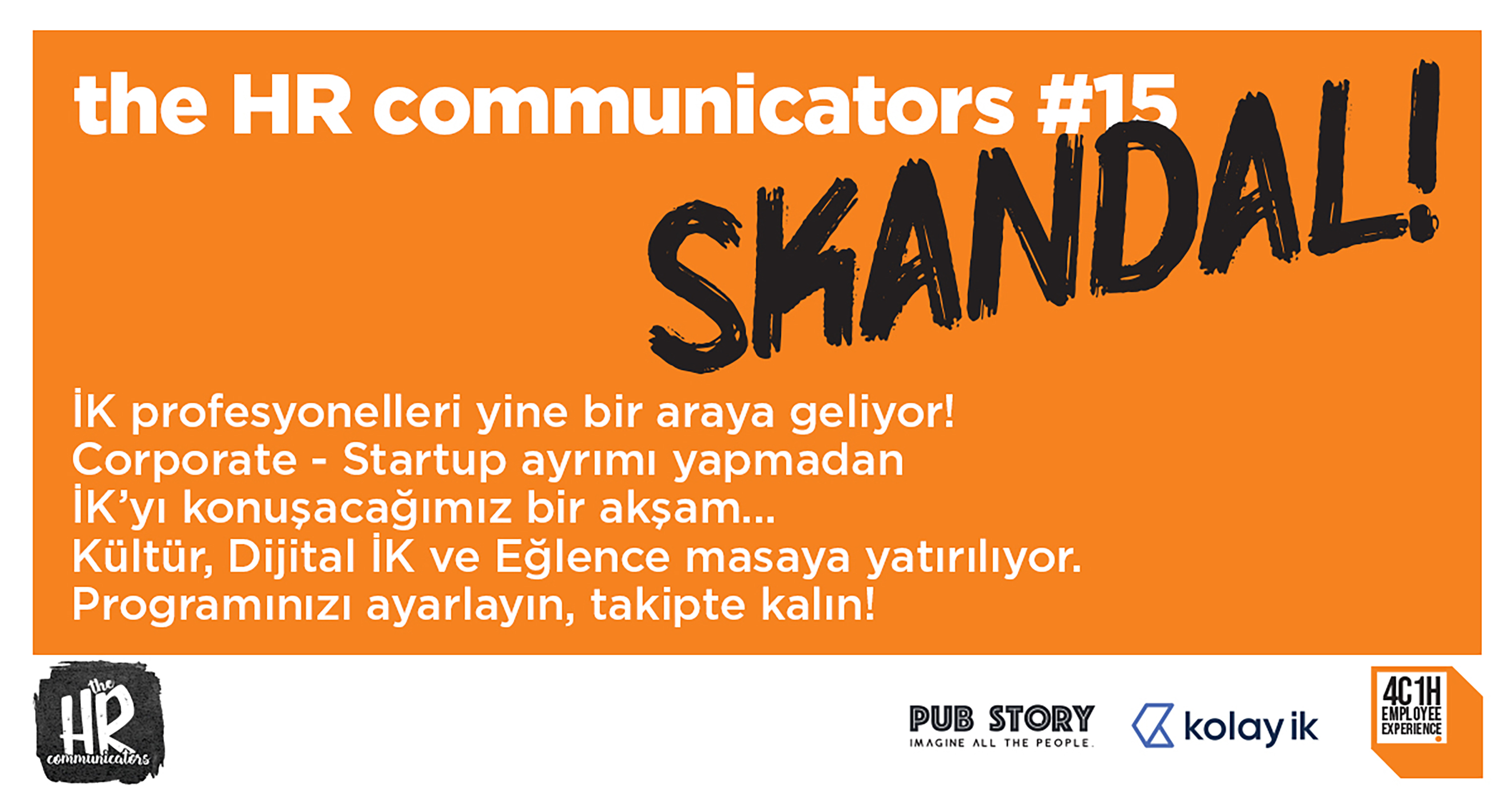 the HR communicators#15'te SKANDAL'ını Seç!